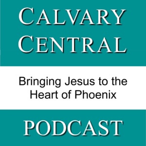 Calvary Central Podcast